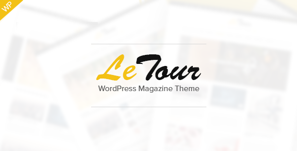 LeTour – WordPress Magazine and Blog Theme (Blog / Magazine)